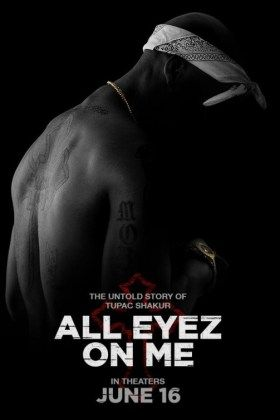 All Eyez on Me Movie – The Untold story of Tupac Shakur