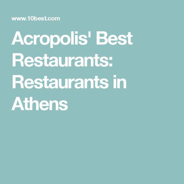 Acropolis' Best Restaurants: Restaurants in Athens