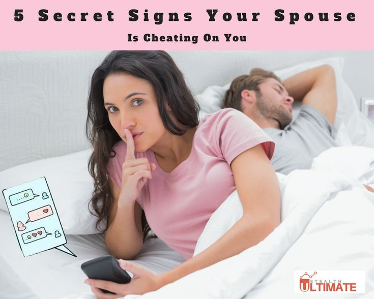 5 Secret Signs Your Spouse Is Cheating On You