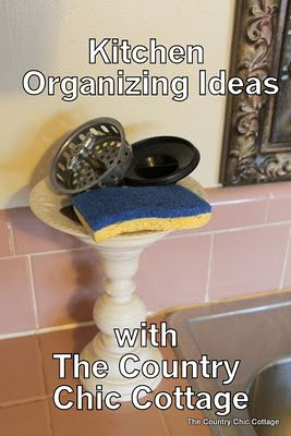 Kitchen Organizing Ideas Clear Your Clutter and LINK UP your posts ~ * THE COUNTRY CHIC COTTAGE (DIY, Home Decor, Crafts, Farmhouse)