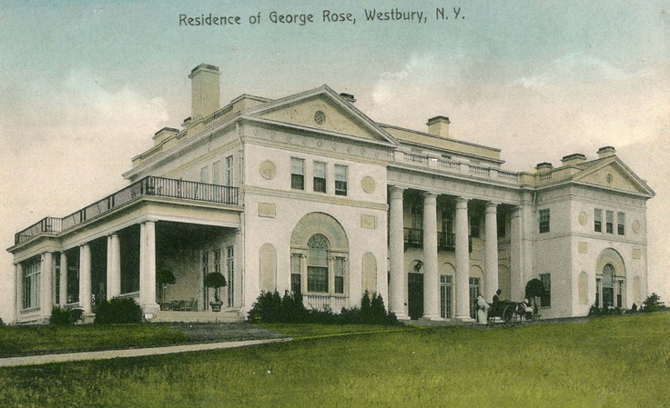 Mansions of the Gilded Age: George Rose Estate  was located off what is now the north service road of the Long Island Expressway in Old Westbury, New York. Built by architects Hoppin & Koen, it was typical of many of their designs, with high wings that seem to compress a tight center wing. (Looking for dates)