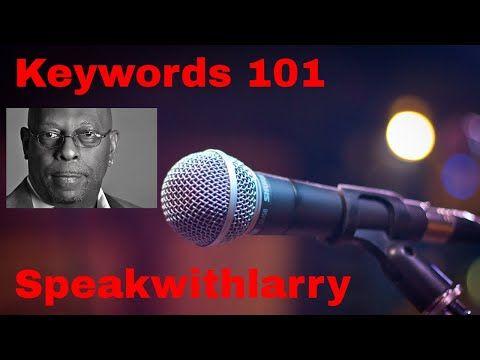 Speakwithlarrys Video-Podcast – Keywords 101 – Guten Morgen, gute Leute und …