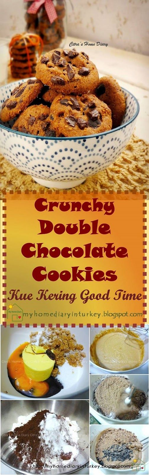 CRUNCHY DOUBLE CHOCOATE COOKİES Resep Kue Kering Good Time  / Crunchy Double Chocolate Cookies copycat recipe. #goodtimecookies #kuekeringcoklat #chocolatecookiesbestrecipe #sweets
