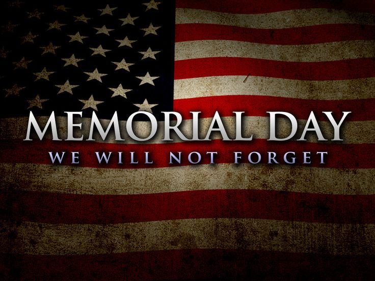 Memorial Day - Remember Our Fallen