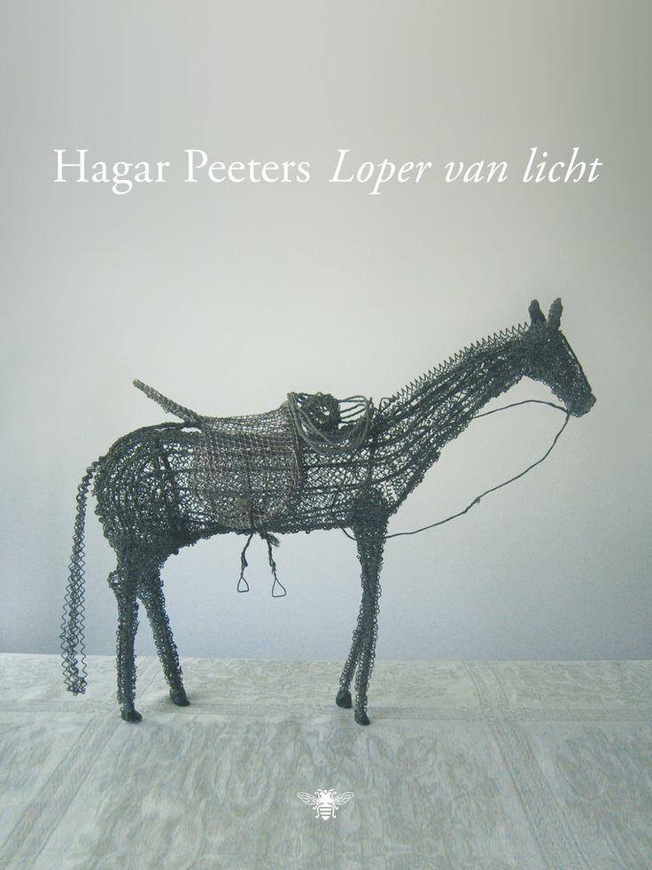 Hagar Peeters, Loper van licht, fictie, poëzie.