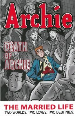 Archie, Married Life Book 6 By Paul Kupperberg, 9781619889453., Graphic Novels