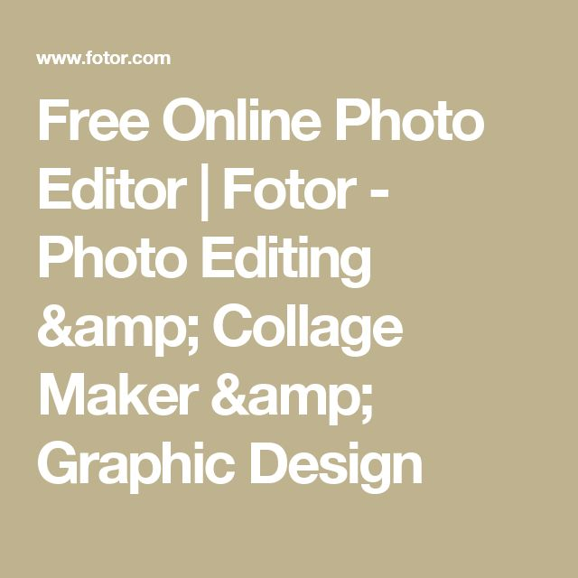 Free Online Photo Editor   Fotor - Photo Editing & Collage Maker & Graphic Design