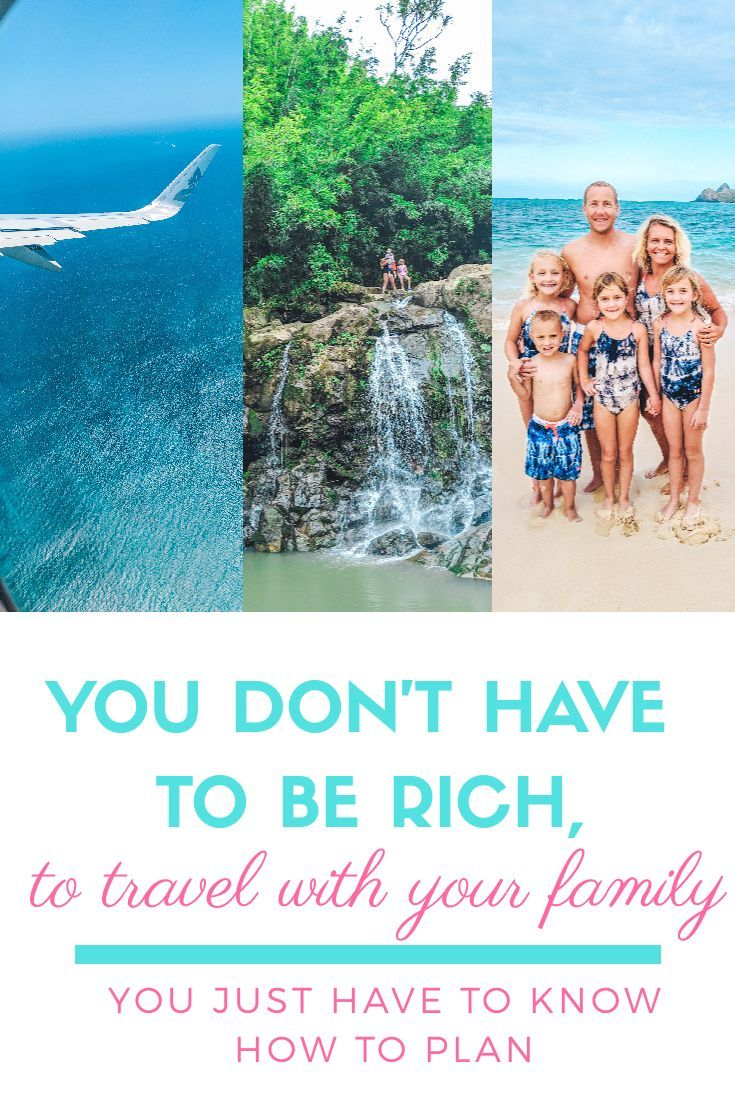You Don T Have To Be Rich To Travel With Your Family You Just Have To Know How To Plan Family Travel Travel Inspiration Destinations Travel