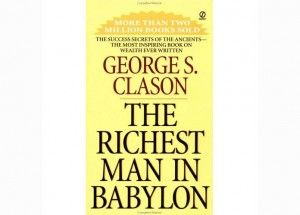 Book Review: The Richest Man in Babylon by George Clason is a powerful and awesome book. It's an older book but it is still relevant here in 2015! If you are interested in personal development and create a strong mindset, then you must read the book! Have you already read The Richest Man in Babylon by George Clason, write a comment about what you think about the book? #bookreview #georgeclason #therichestmaninbabylon