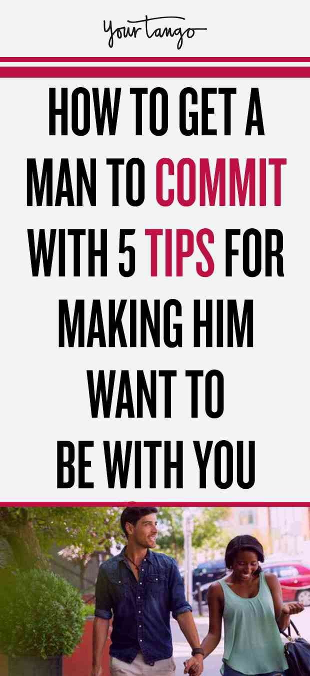 To to him how to commit make you want How to