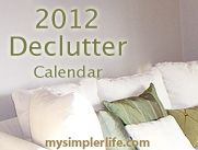 I love this calendar- one task a day decluttering!