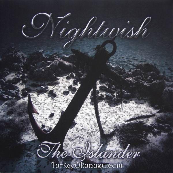 Nightwish The Islander Turkce Okunusu Sarkilar Okuma Hayaletler