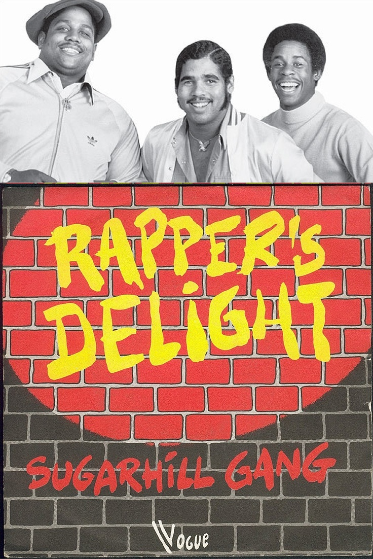 "Sugarhill Gang ""Rapper's Delight"" (1979) — BROKE BARRIERS! If it wasn't for them there would be no US."