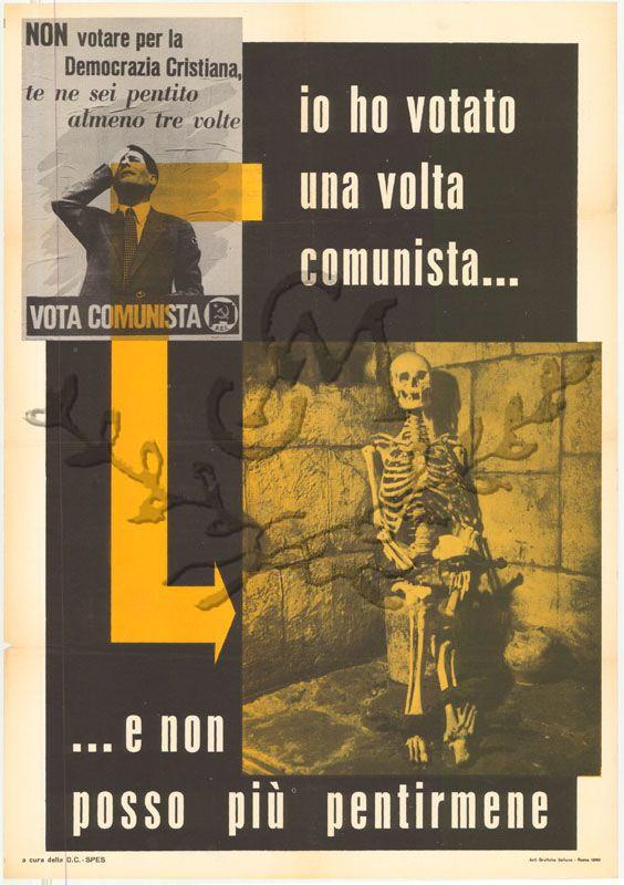 Io ho votato una volta comunista e non posso più pentirmene DC- 1960