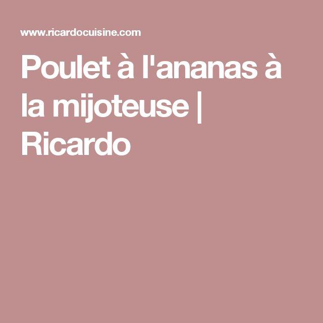 Poulet à l'ananas à la mijoteuse   Ricardo