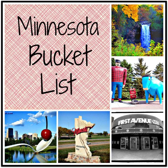Minnesota Bucket List - I've done 7. Need to try to do a few more.