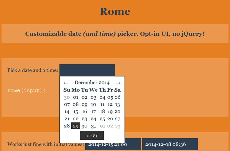 Rome - javascript Calendar  https://github.com/bevacqua/rome