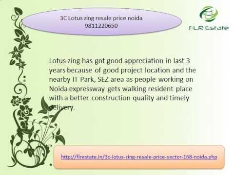 3c lotus zing resale price 9811220650, 3c lotus zing sector 168 noida