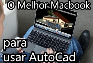 macbook para autocad, macbook para projetos 3d, revit, blender 3d, inventor, lumion, sketchup, engenharia civil, arquitetura