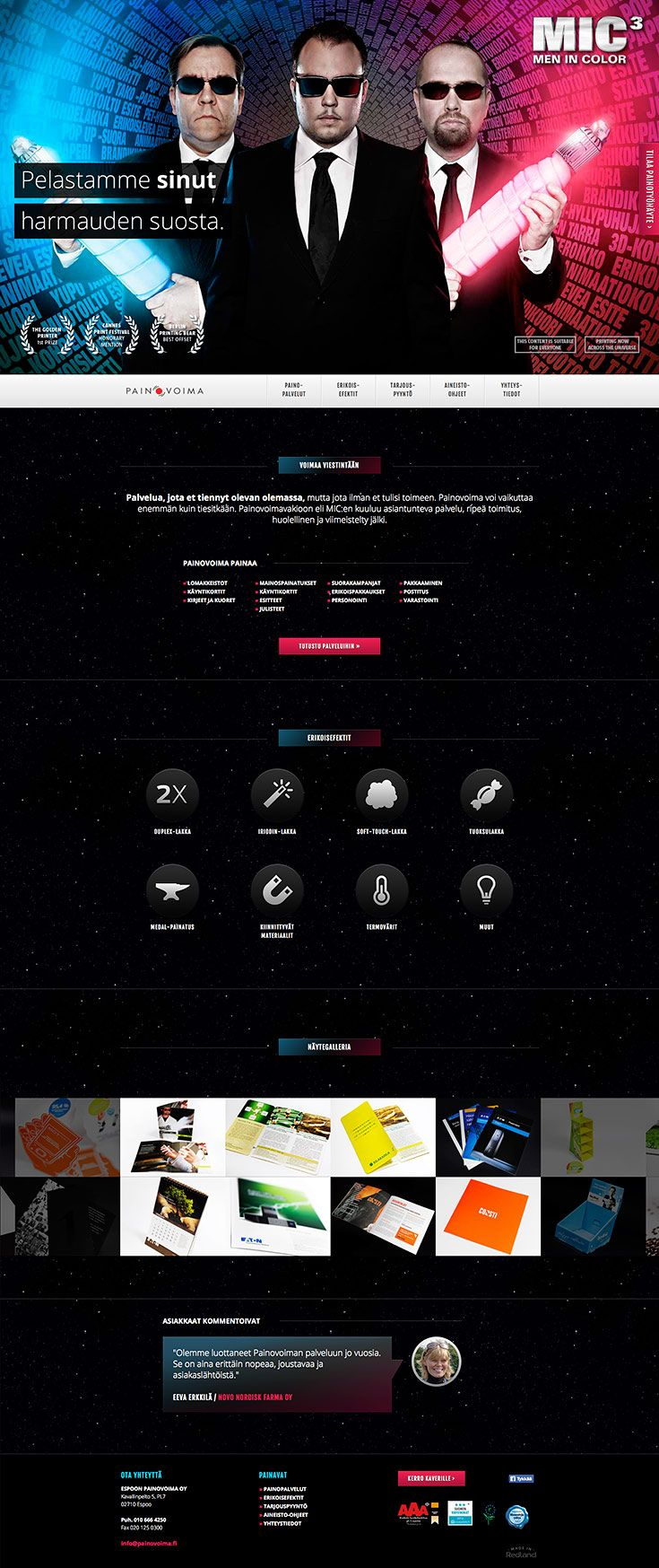 Printing house Painovoima web site upgrade to their new Men in Color III -theme.  http://www.redland.fi/painovoima-verkkosivuston-uudistus/