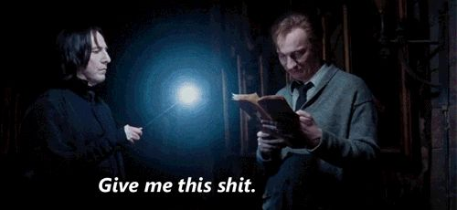 Remus grew up with Sirius and James, Severus is gonna have to be a bit more tactical then just reach for the map!