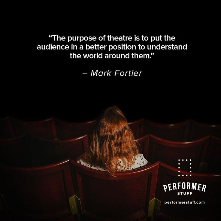 Metro Last Light Theater Acts: Best 25+ Theatre Quotes Ideas On Pinterest