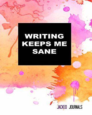 Jacked Journals: Bullet Grid Journal - Original, Writing Keeps Me Sane - 185 Dot Grid Pages, 8 x 10 , Professionally Designed (Orange & Pink) (Watercolor)