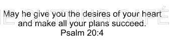 Psalm 20:4 Bible Verse