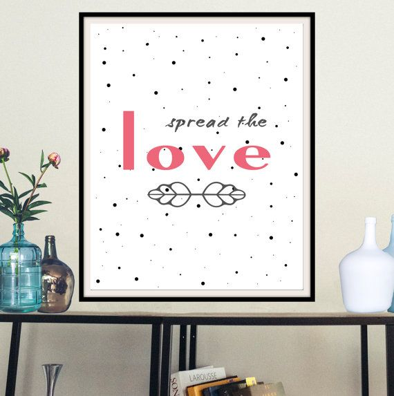 Printable inspirational wall art spread the love by mntpaperwork