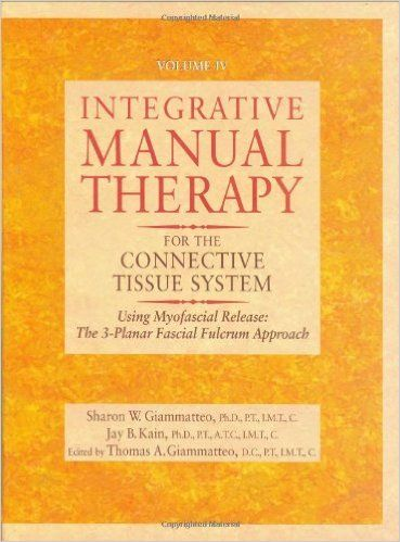 Giammatteo T, Giammatteo S.  Integrative Manual Therapy for the Connective Tissue System: Using Myofascial Release: The 3-Planar Fascial Fulcrum Approach (Integrative Manual Therapy Series). Berkley: North Atlantic Books; 1997.