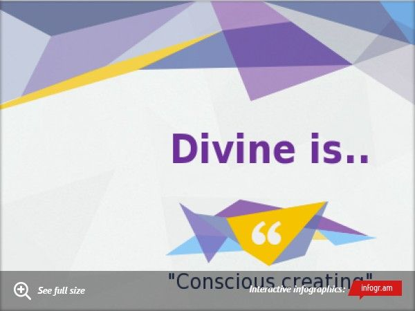 Divine is.. conscious creating.. by H.A©2013