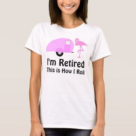 Funny Retirement Pink Flamingo Retro Camper T-Shirt - tap, personalize, buy right now!
