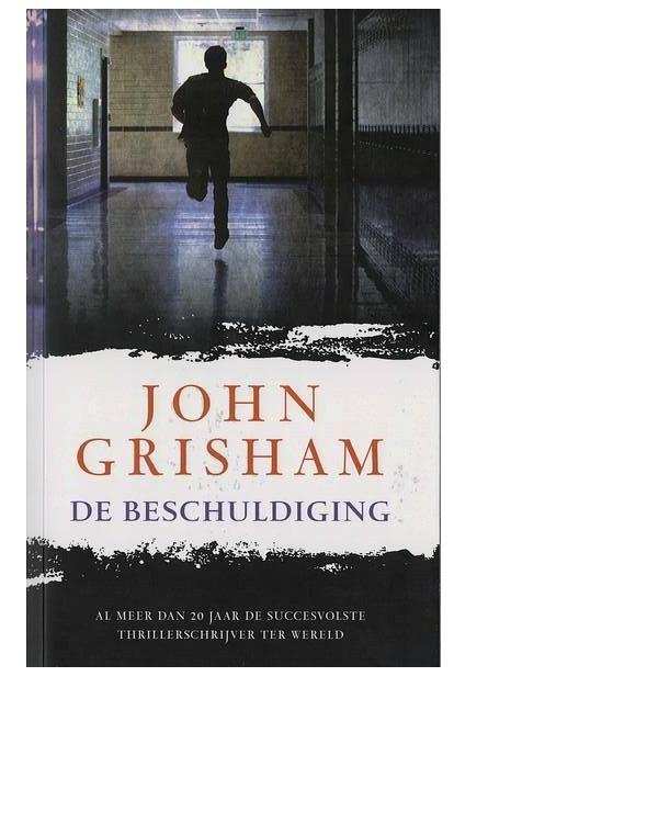 De Beschuldiging – John Grisham Ebook Nederlands