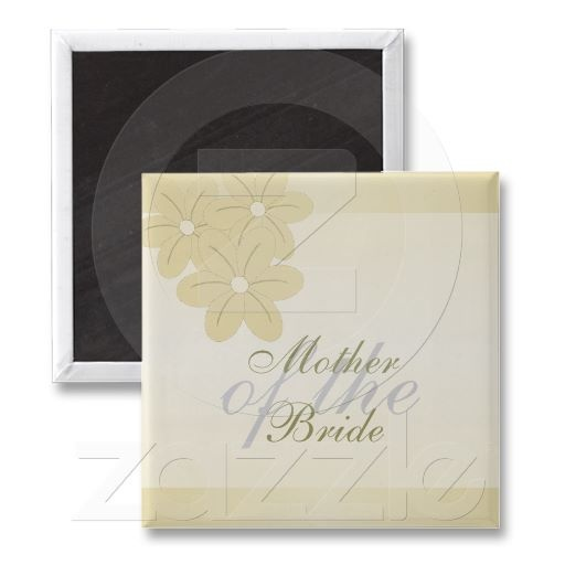 Mother Of The Bride Champagne Flowers Magnet