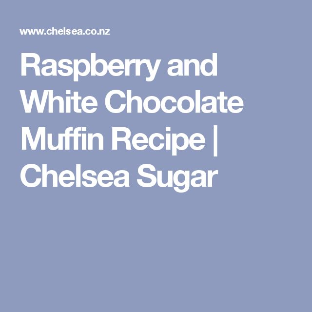 Raspberry and White Chocolate Muffin Recipe | Chelsea Sugar
