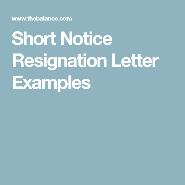 Short Notice Resignation Letter Examples