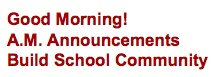 Morning Announcement ideas from other schools published in Education World