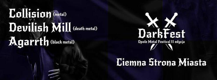 2015.02.12 - Bitwa kapel pod Dark Fest 2015 Open Air - Eliminacje II: COLLISION, DEVILISH MILL. AGARRTH Ciemna Strona Miasta Klub Muzyczny, pl. Gen. Wróblewskiego 3A, Wrocław https://www.facebook.com/events/715941331837663/
