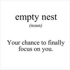 Image result for empty nest quotes