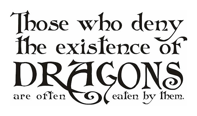 January 16 is Appreciate a Dragon Day. You could make a display using this quote and books about dragons or fantasy.                                                                                                                                                      More