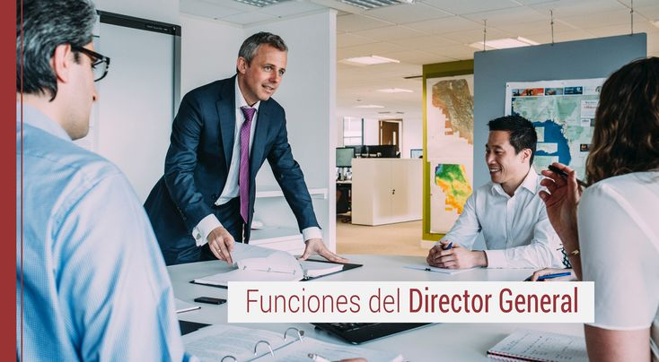En el ámbito empresarial una de las figuras que más respeto y admiración consigue infundir es la del Director General, conoce sus funciones principales.
