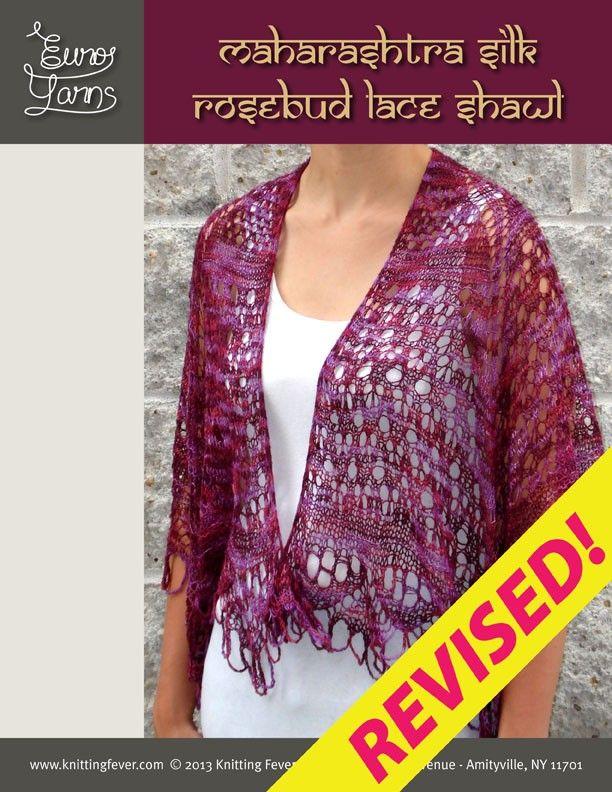 Knitting Fever Patterns : Maharashtra silk 'rosebud lace shawl knitting fever