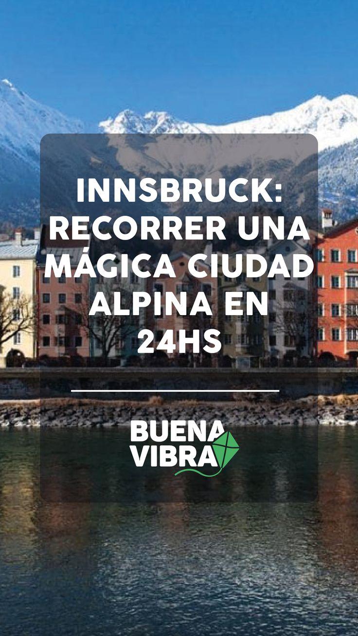 Innsbruck: recorrer una mágica ciudad alpina en 24 horas