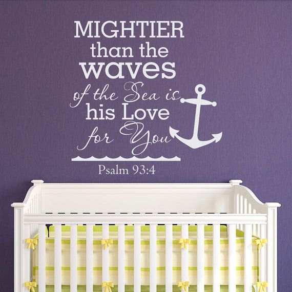 Psalm 93 4 Mightier Than The Waves Of The Sea Quote Wall Decal Vinyl  Lettering Nautical Anchor Living Room Bedroom Nursery Kids Decor Approximate Part 91