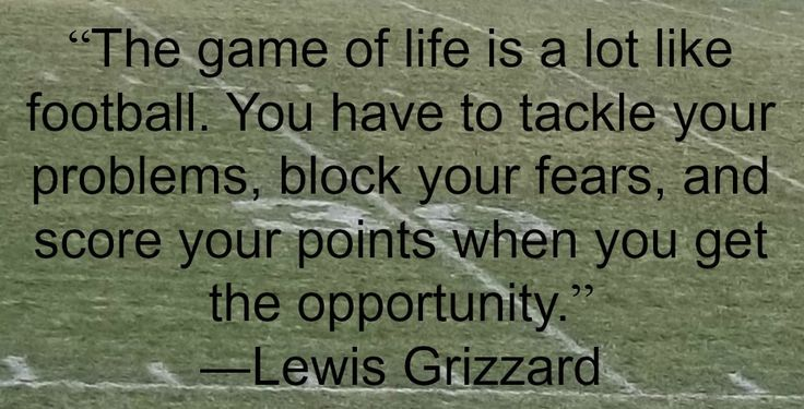 Football Life Quote Lewis Grizzard Quotes Pinterest