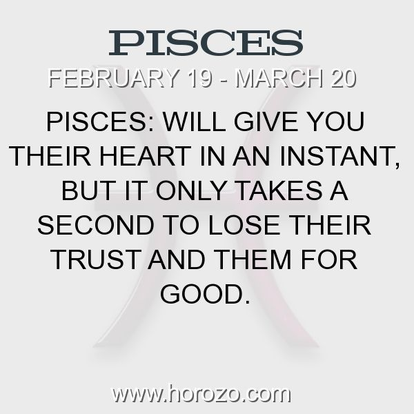 Fact about Pisces: Pisces: Will give you their heart in an instant, but it... #pisces, #piscesfact, #zodiac. More info here: https://www.horozo.com/blog/pisces-will-give-you-their-heart-in-an-instant-but-it/ Astrology dating site: https://www.horozo.com