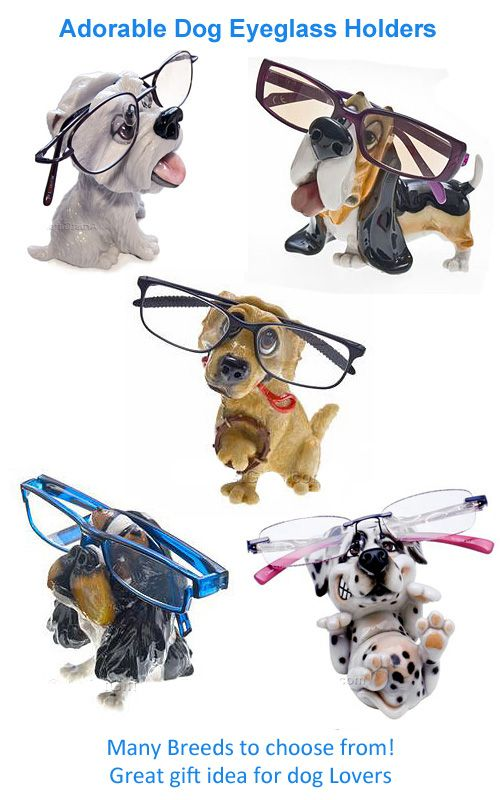 Our adorable dog eyeglass holders come in many breeds so you can find the perfect dog lover gift! They keep glasses safe and handy and will make you smile too!  www.ArtistGifts.com