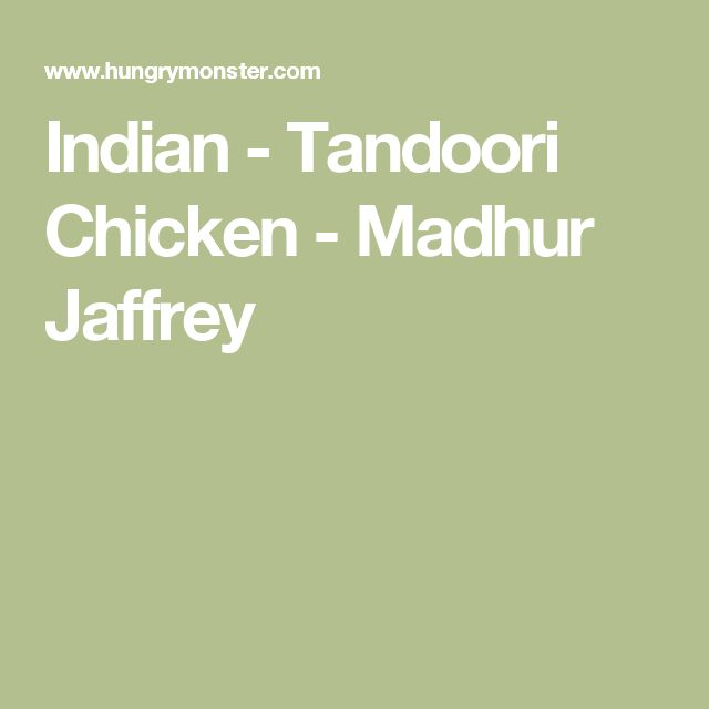 Indian - Tandoori Chicken - Madhur Jaffrey