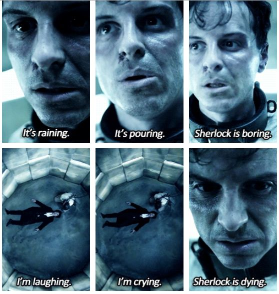 "ya know.,... Moriarty looks pretty sad when he says ""is dying""...... then again... he looks super distressed when Sherlock decides not to die."