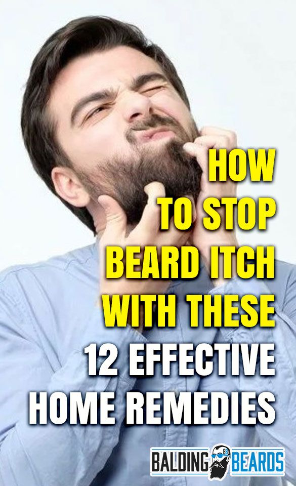 How To Stop Beard Itch With These 12 Effective Home Remedies Beard Itch Beard Rash Beard